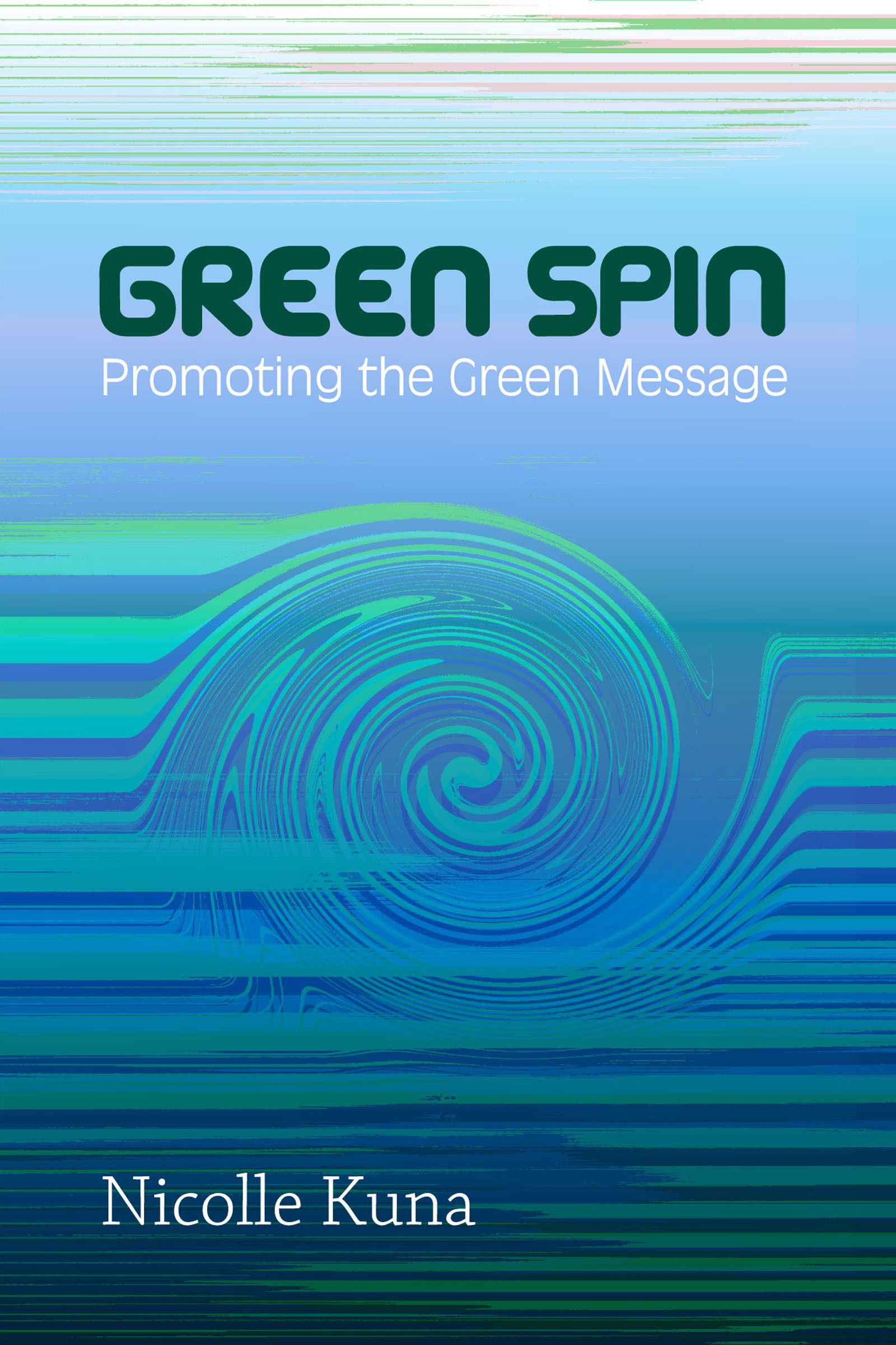 Green Spin (or) Promoting the Green Message