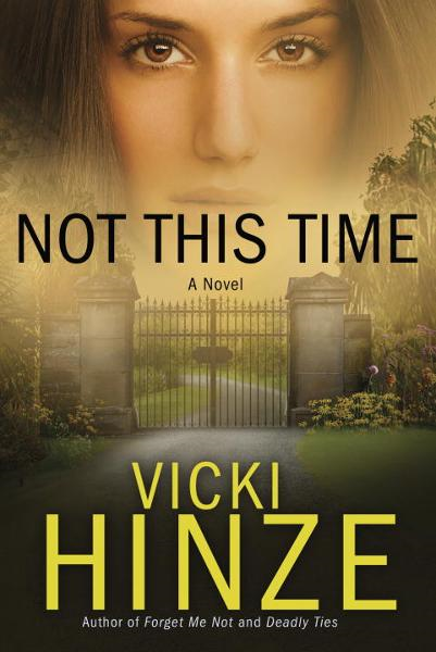 Not This Time By: Vicki Hinze