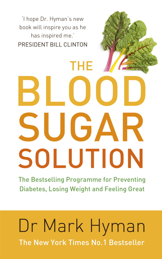 The Blood Sugar Solution The Bestselling Programme for Preventing Diabetes,  Losing Weight and Feeling Great