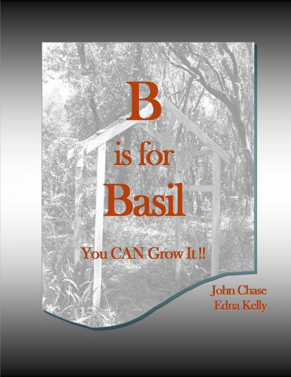 B is for Basil By: John Chase