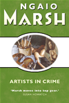 Artists In Crime (the Ngaio Marsh Collection):