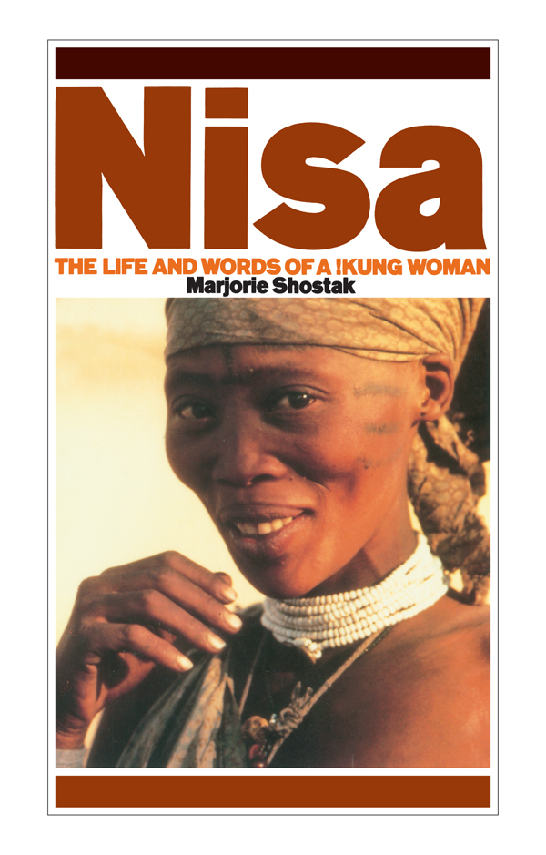 Nisa The Life and Words of a !Kung Woman