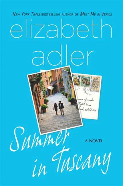 Summer in Tuscany By: Elizabeth Adler