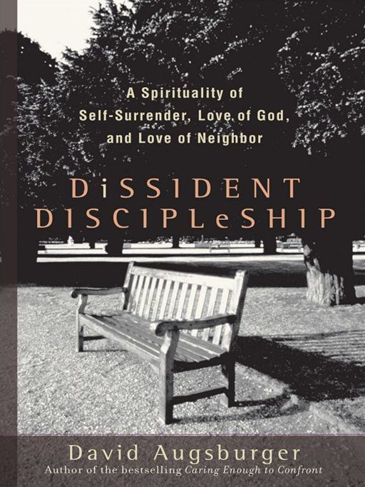 Dissident Discipleship By: David Augsburger