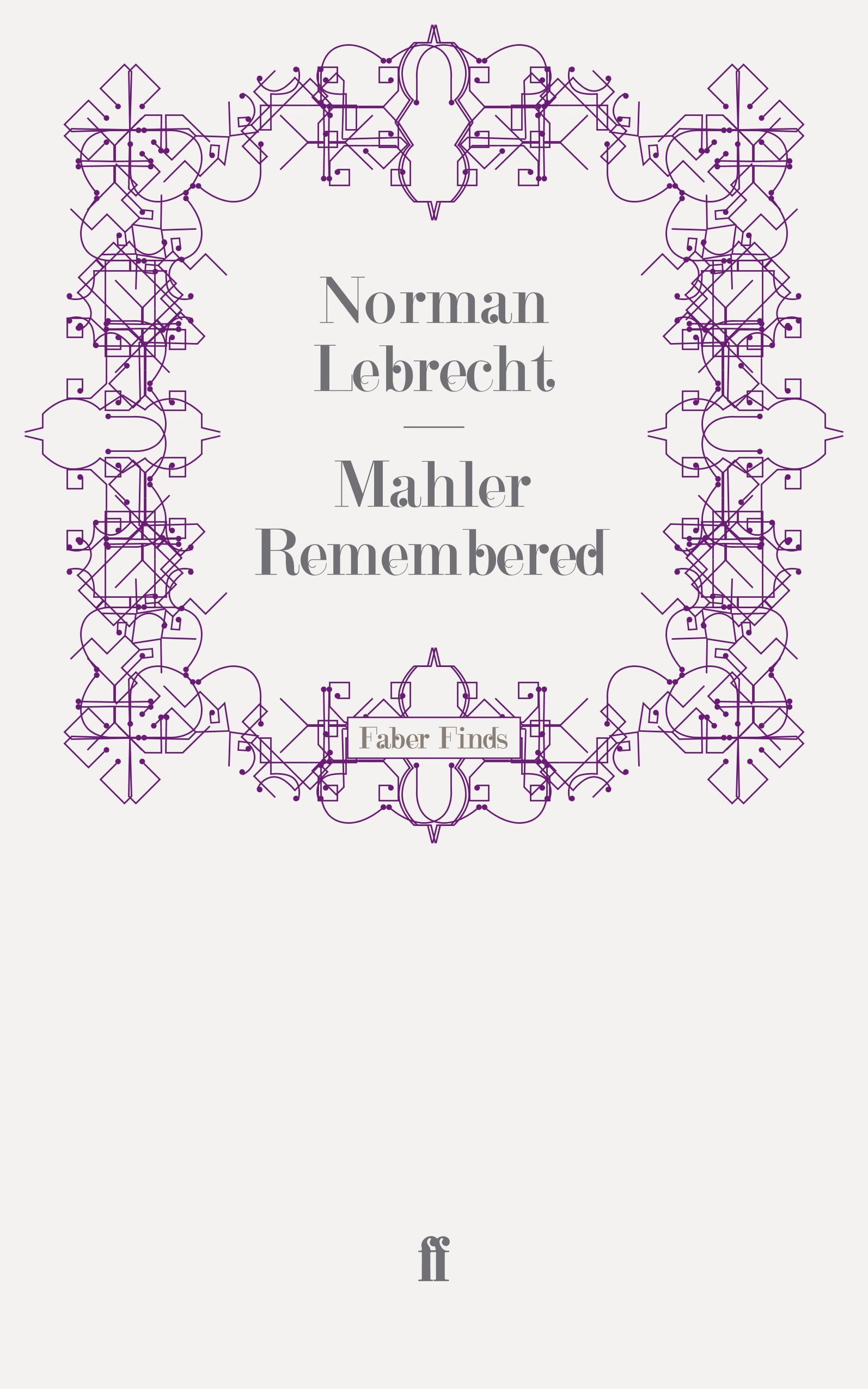 Mahler Remembered