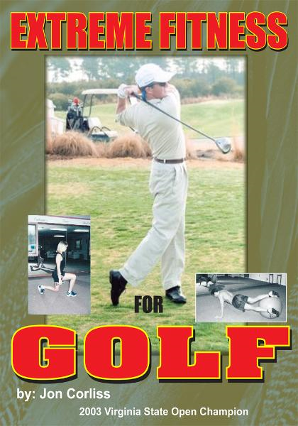 Extreme Fitness For Golf By: Jon Corliss