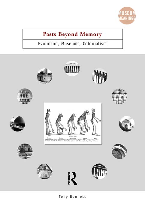 Pasts Beyond Memory Evolution,  Museums,  Colonialism