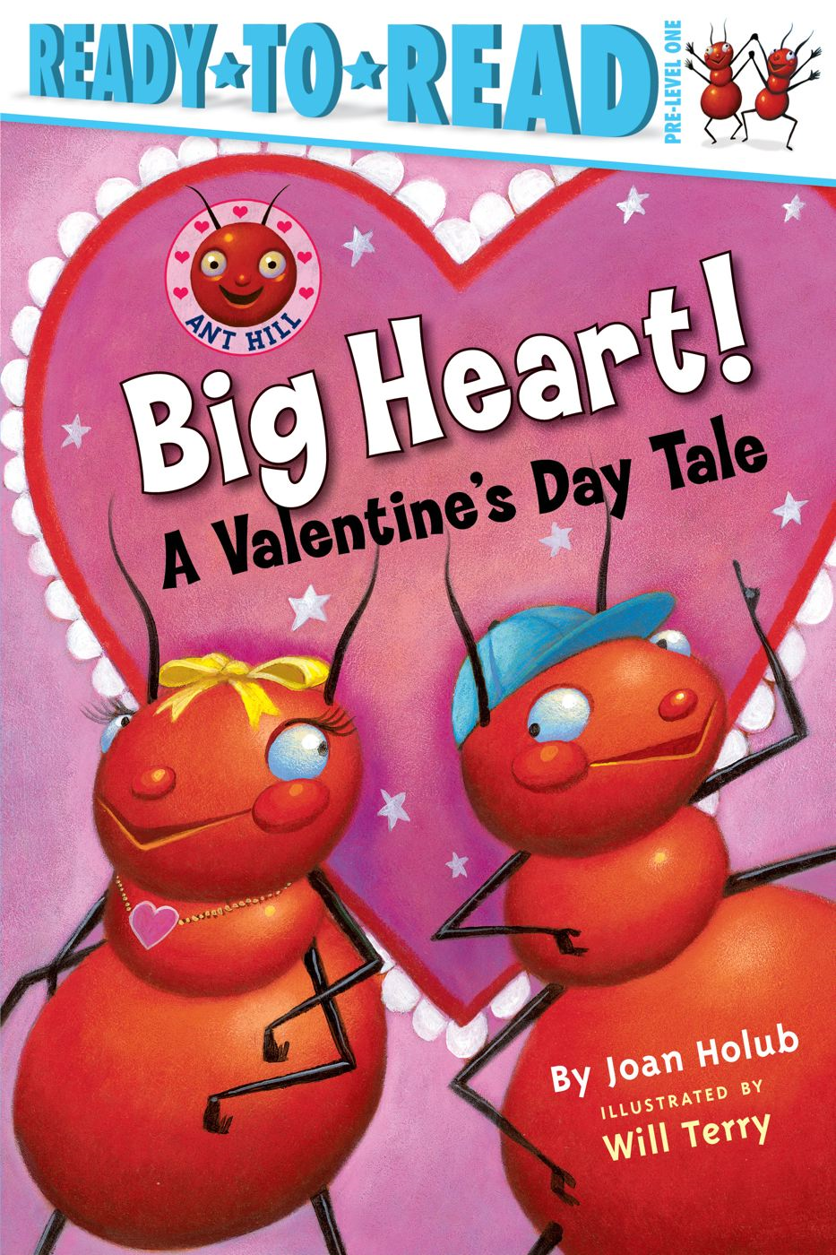 Big Heart! By: Joan Holub,Will Terry