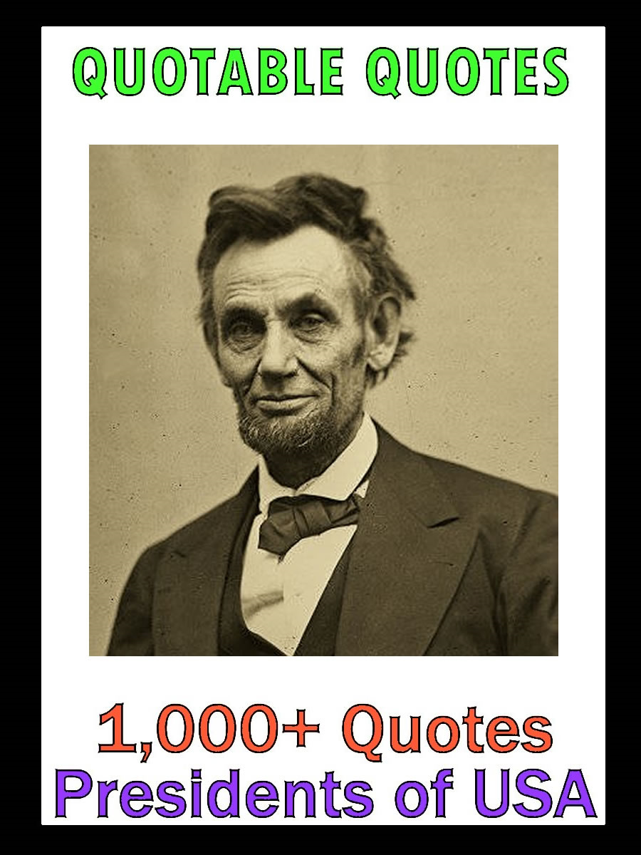 Quotable Quotes: Presidents of USA Vol 2 By: Change Your Life Publishing