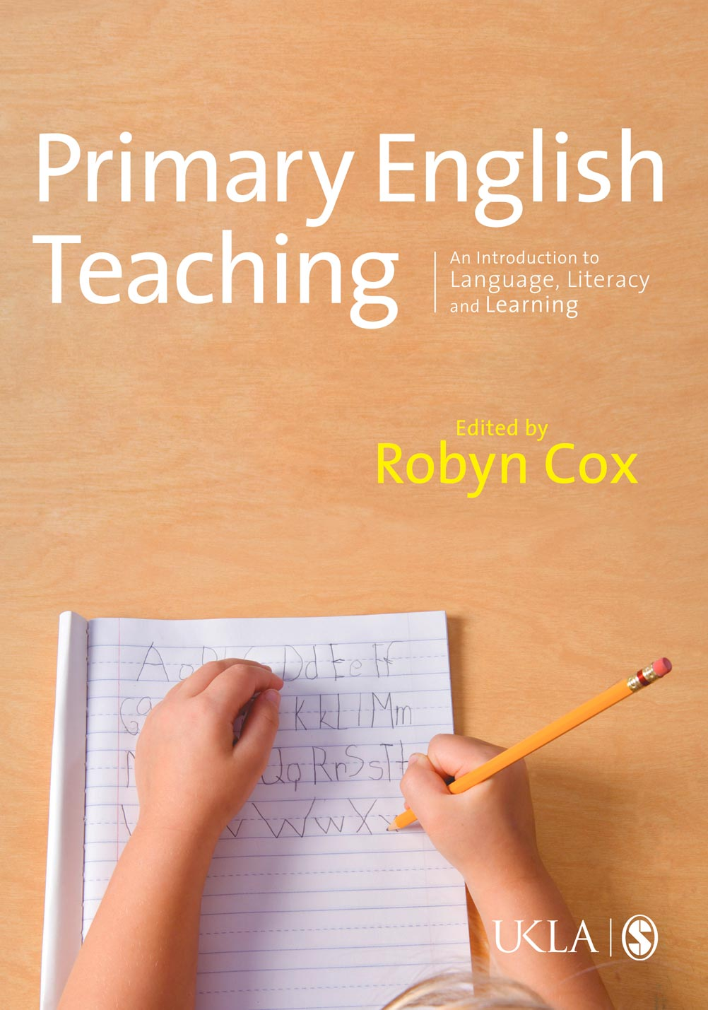 Primary English Teaching An Introduction to Language, Literacy and Learning