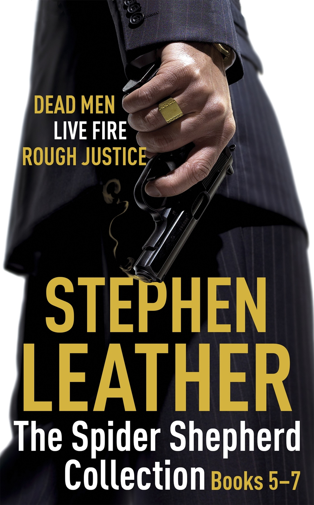 The Spider Shepherd Collection 5-7 Dead Men,  Live Fire,  Rough Justice