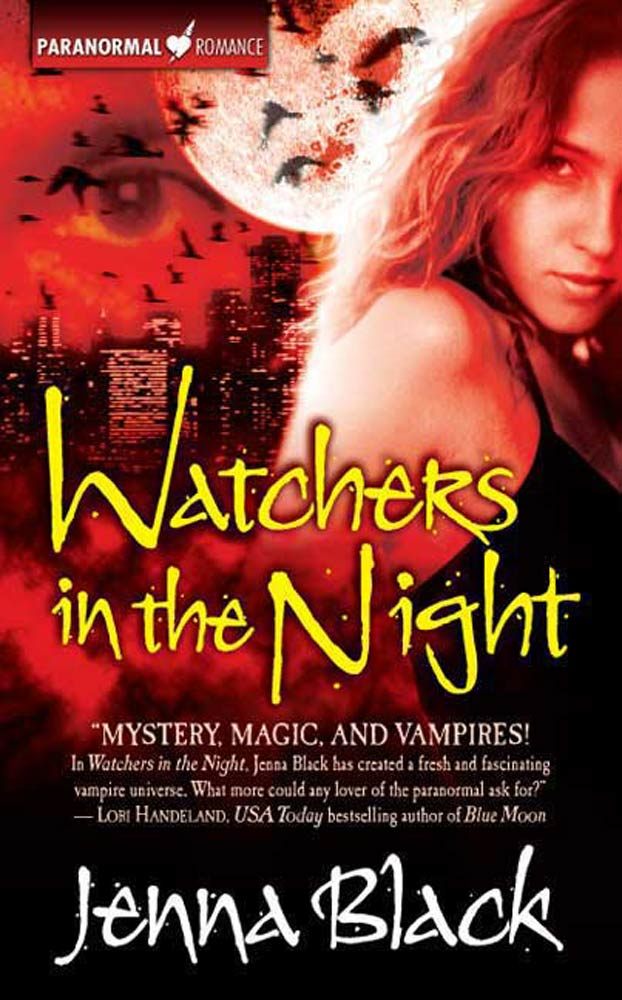 Watchers in the Night By: Jenna Black