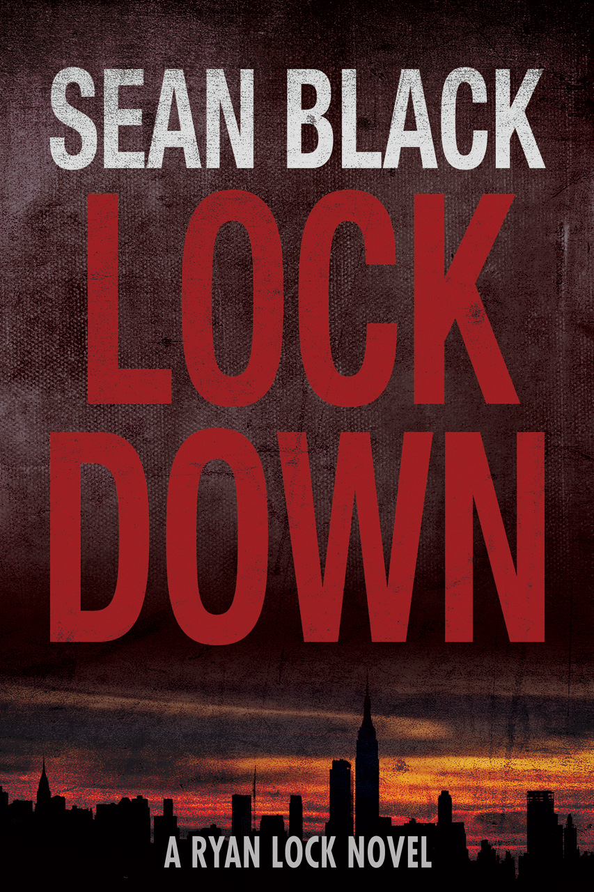 Lockdown: The First Ryan Lock Thriller