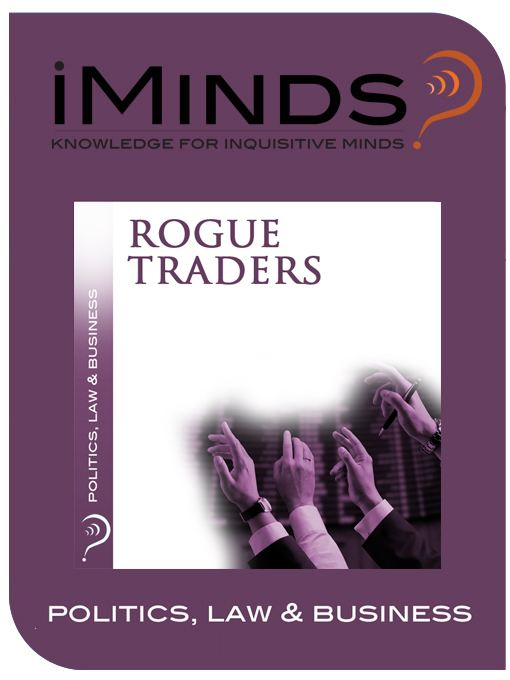Rogue Traders: Politics  Law & Business