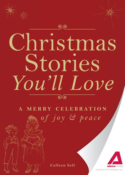 Christmas Stories You'll Love: A merry celebration of joy and peace