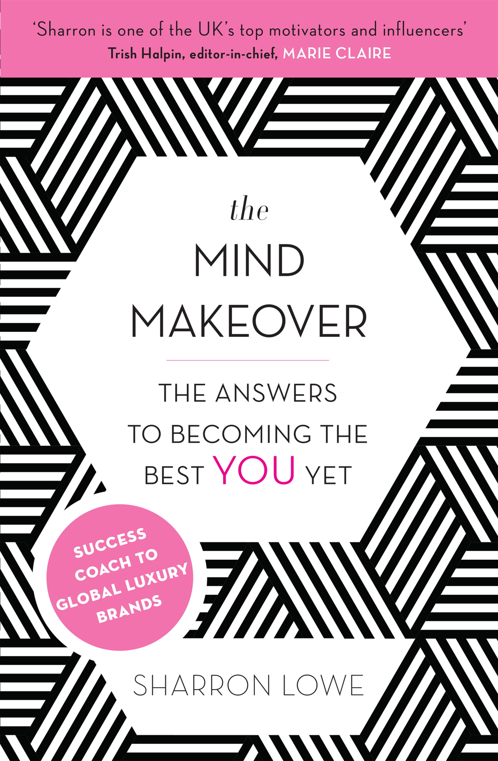 The Mind Makeover The Answers to Becoming the Best YOU Yet