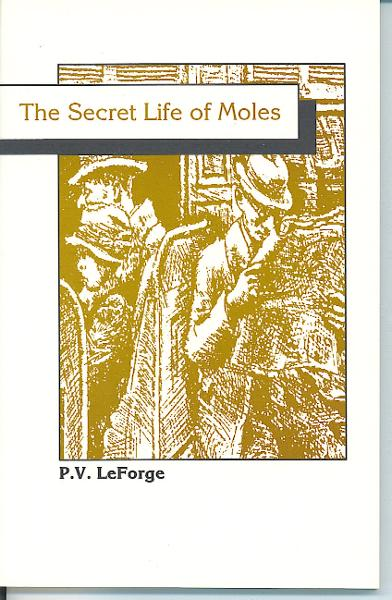 The Secret Life of Moles