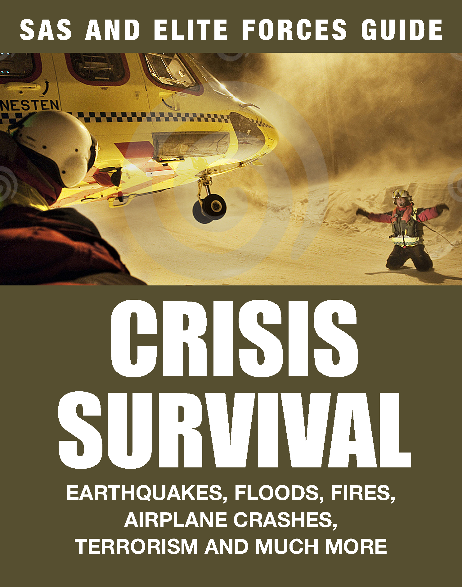 SAS and Elite Forces Guide: Crisis Survival