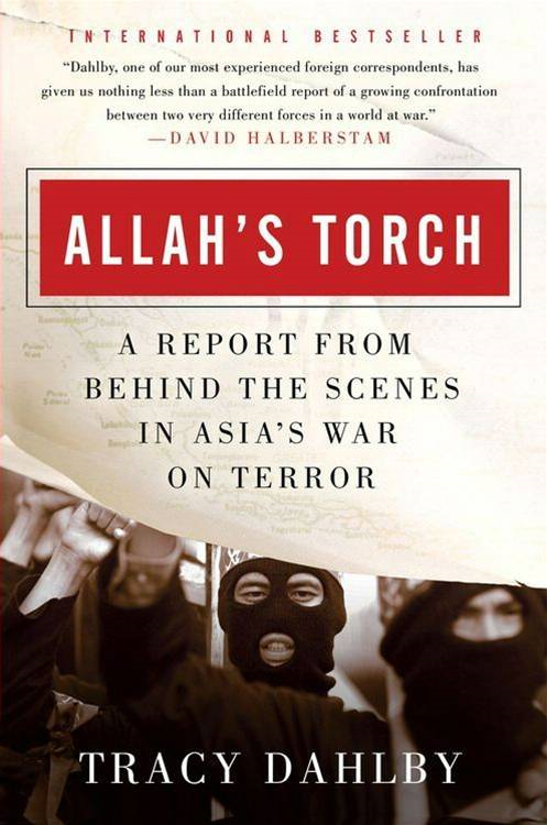 Allah's Torch By: Tracy Dahlby