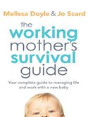 download The Working Mother's Survival Guide book