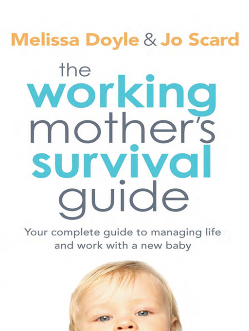 The Working Mother's Survival Guide