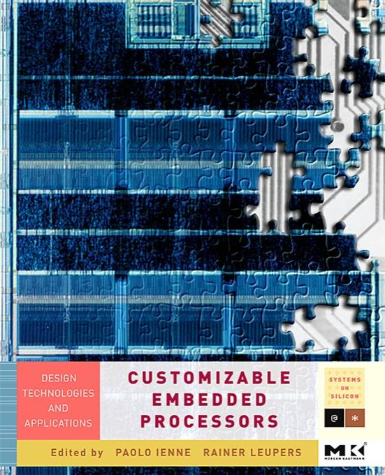 Customizable  Embedded Processors: Design Technologies and Applications