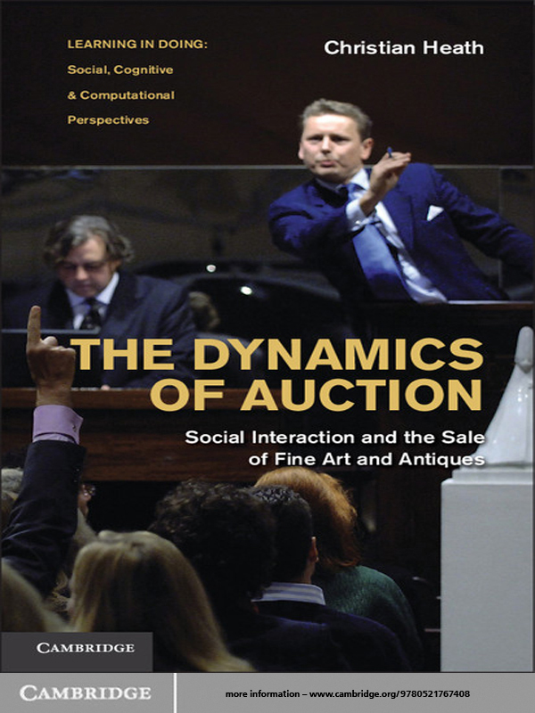 The Dynamics of Auction Social Interaction and the Sale of Fine Art and Antiques