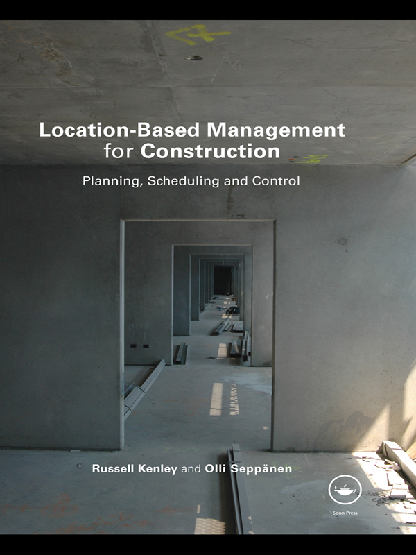 Location-Based Management System for Construction Planning,  scheduling and control
