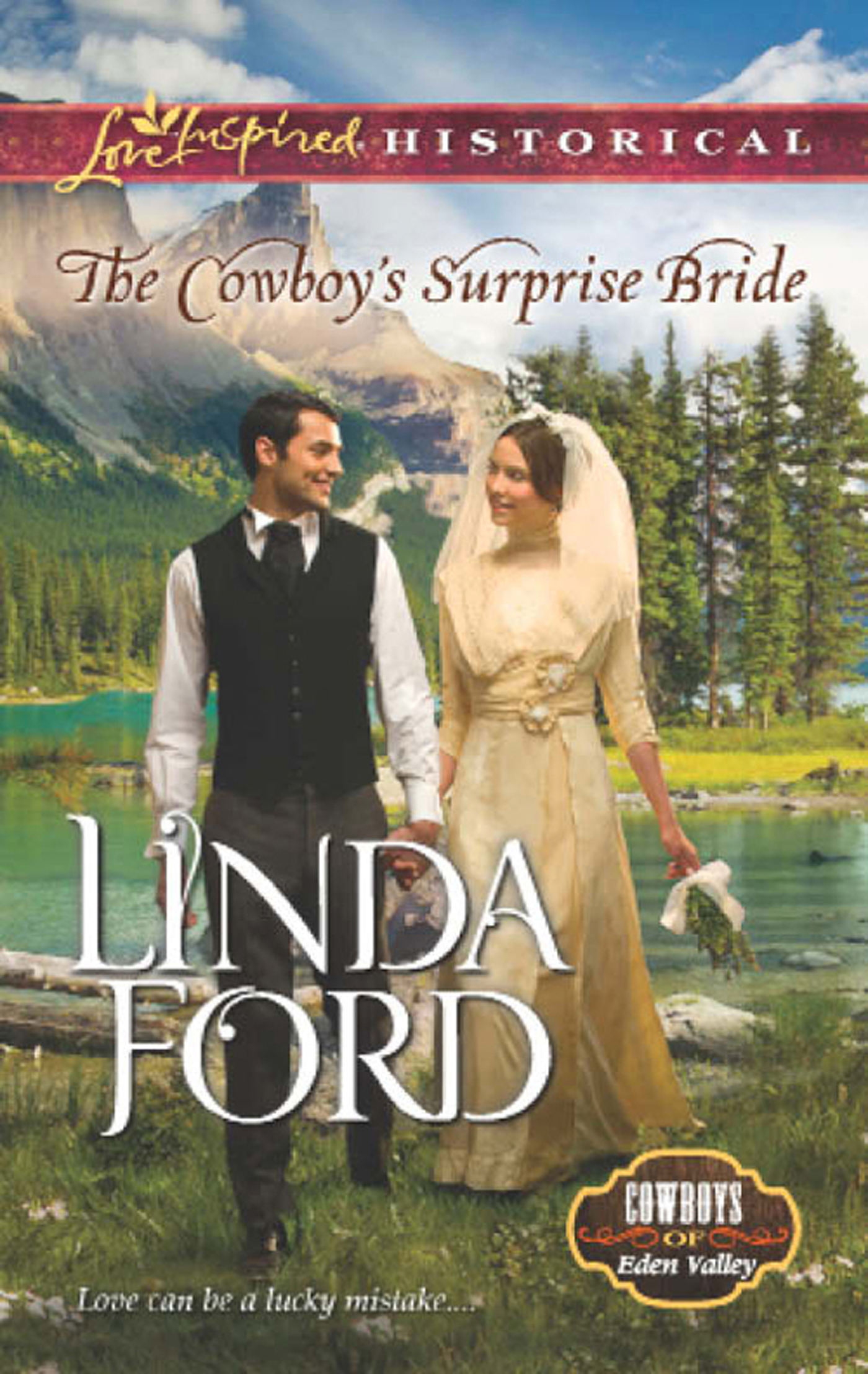 The Cowboy's Surprise Bride (Mills & Boon Love Inspired Historical) (Cowboys of Eden Valley - Book 1)