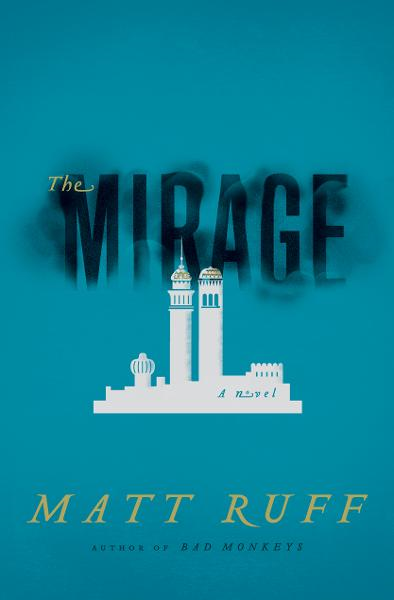 The Mirage By: Matt Ruff