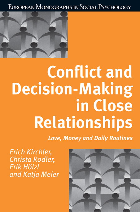 Conflict and Decision Making in Close Relationships Love,  Money and Daily Routines