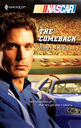 The Comeback By: Abby Gaines