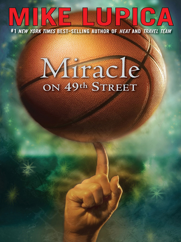 Miracle on 49th Street By: Mike Lupica