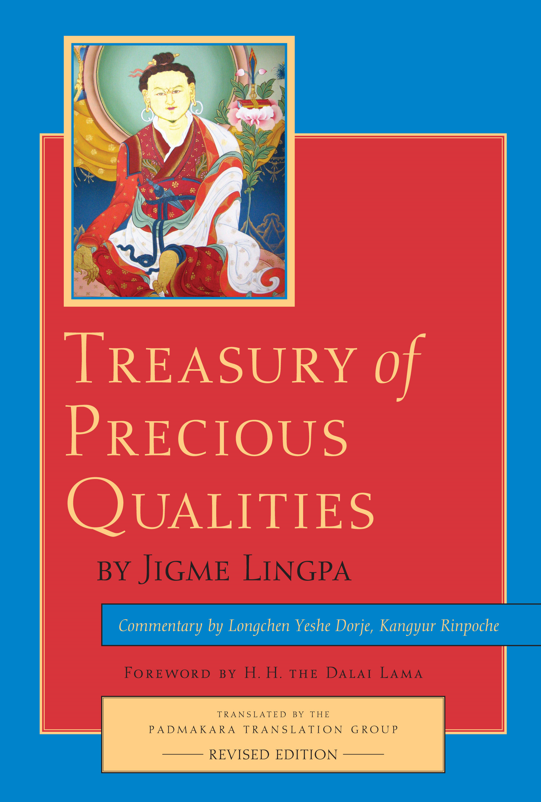 Treasury of Precious Qualities: Revised edition By: Jigme Lingpa,Longchen Yeshe Dorje, Kyabje Kangyur Rinpoche