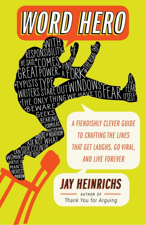 Word Hero By: Jay Heinrichs