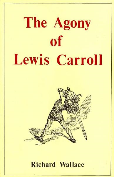 The Agony of Lewis Carroll