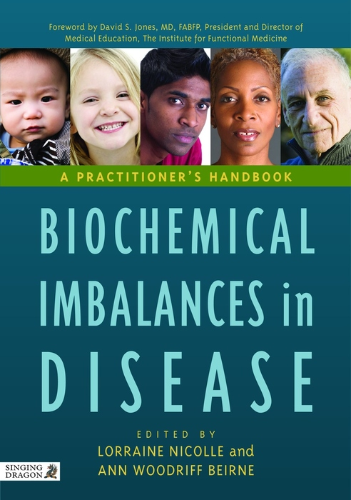 Biochemical Imbalances in Disease A Practitioner's Handbook