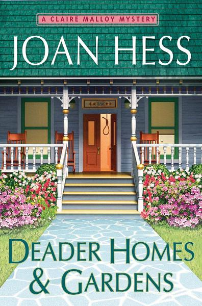 Deader Homes and Gardens By: Joan Hess