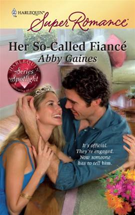 Her So-Called Fianc' By: Abby Gaines