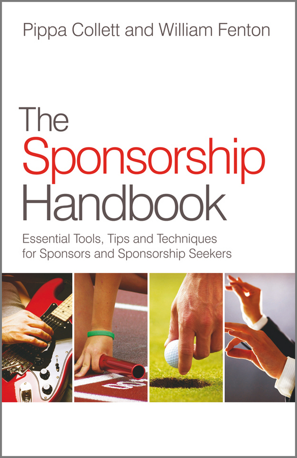 The Sponsorship Handbook By: Pippa Collett,William Fenton