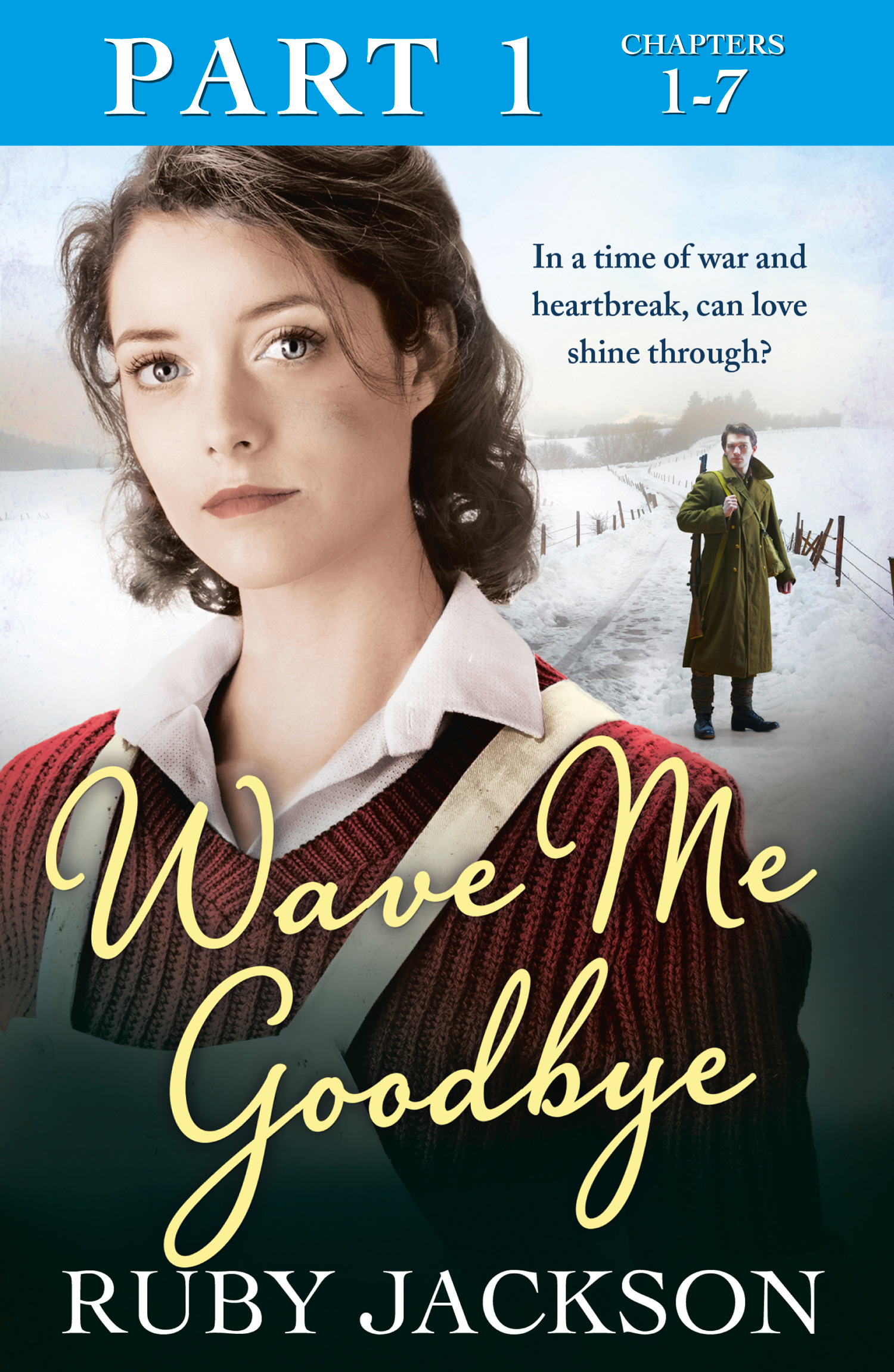 Wave Me Goodbye (Part One: Chapters 1?7)