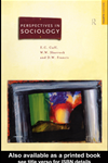Perspectives In Sociology: Classical And Contemporary: