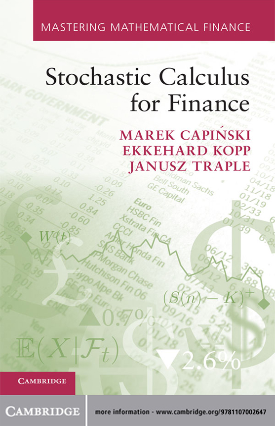 Stochastic Calculus for Finance By: Ekkehard Kopp,Janusz Traple,Marek Capiński