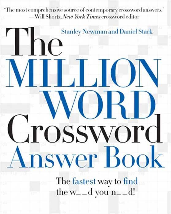 The Million Word Crossword Answer Book By: Daniel Stark,Stanley Newman