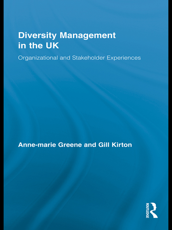 Diversity Management in the UK Organizational and Stakeholder Experiences