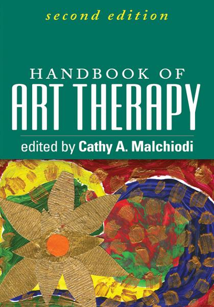Handbook of Art Therapy, Second Edition By: