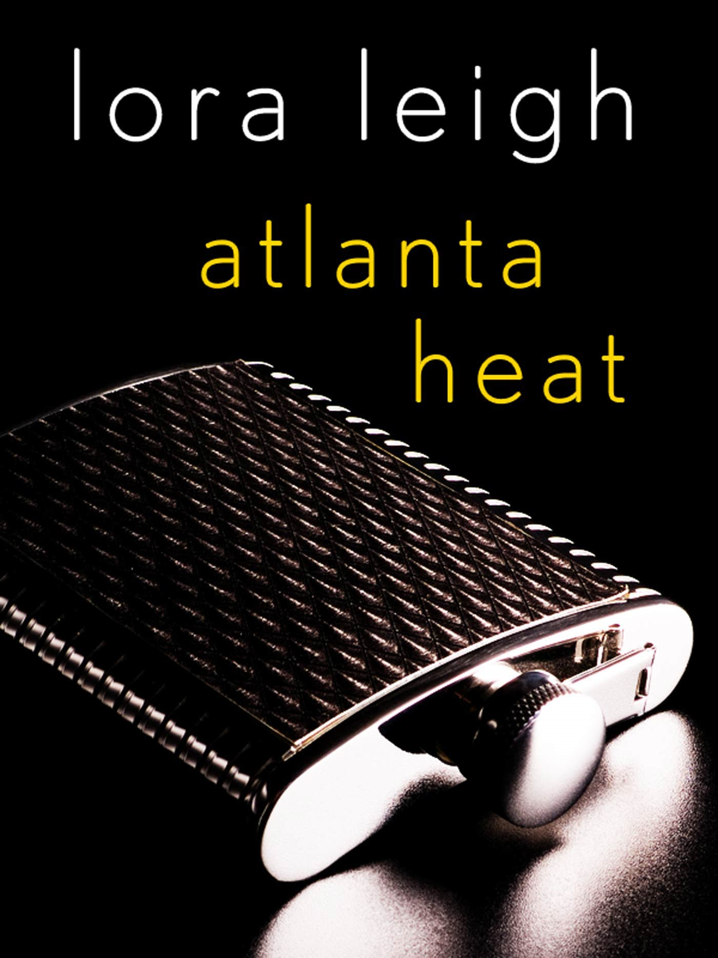 Atlanta Heat By: Lora Leigh