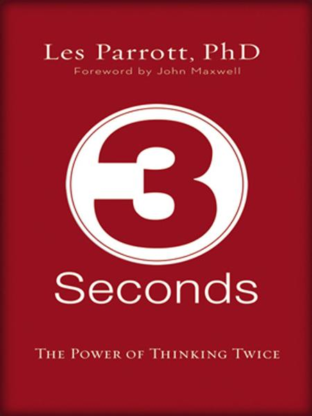 3 Seconds By: Les   Parrott III