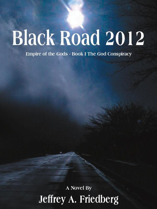 Black Road 2012 By: Jeffrey A. Friedberg