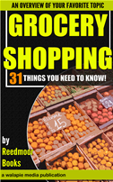 Grocery Shopping: 31 Things You Need To Know